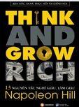Think and grow rich – 13 nguyên tắc nghĩ và làm giàu