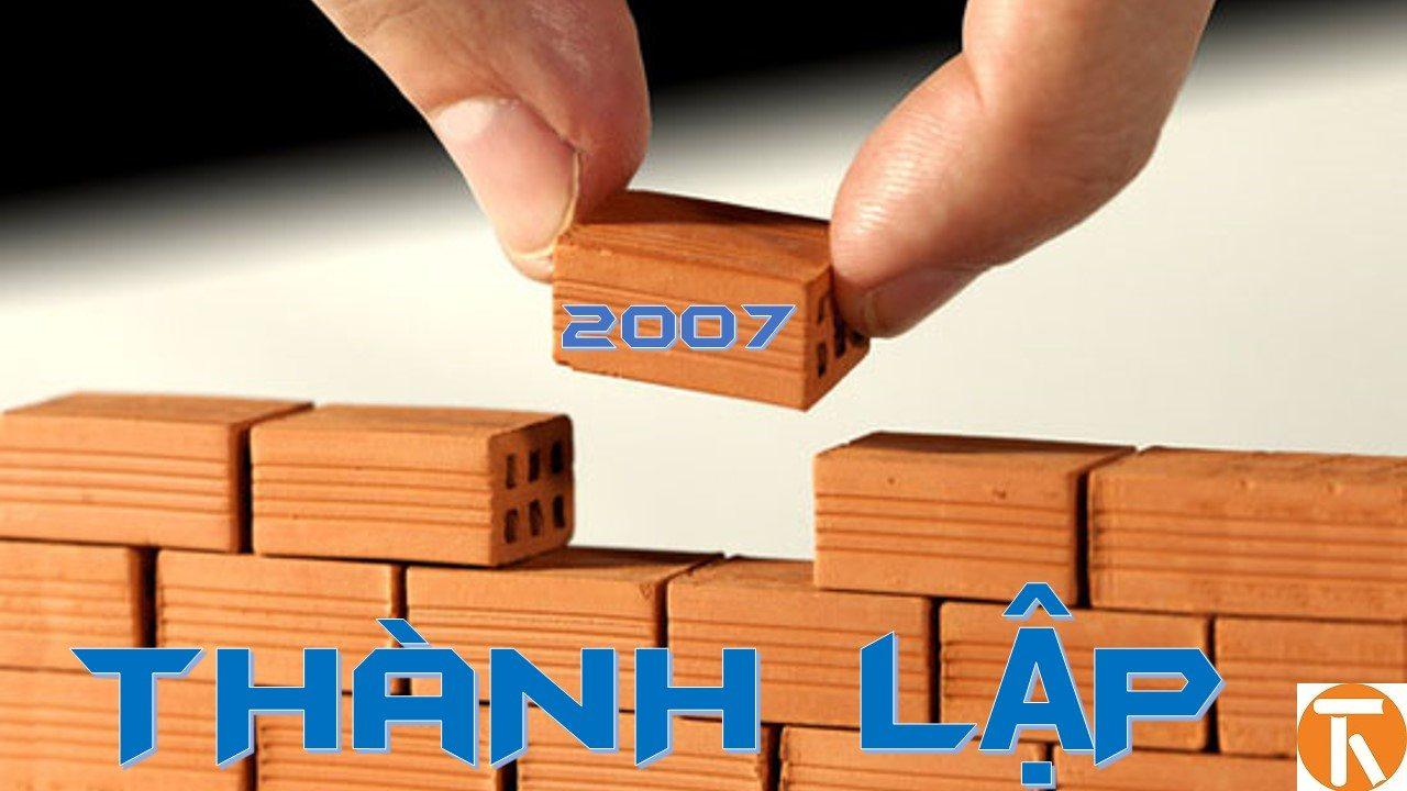 Năm 2007 – Thành lập