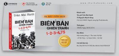 """9h00, 28/05/2016: Ra mắt cuốn sách """"Biên bản chiến tranh 1-2-3-4.75"""" – phiên bản đặc biệt"""