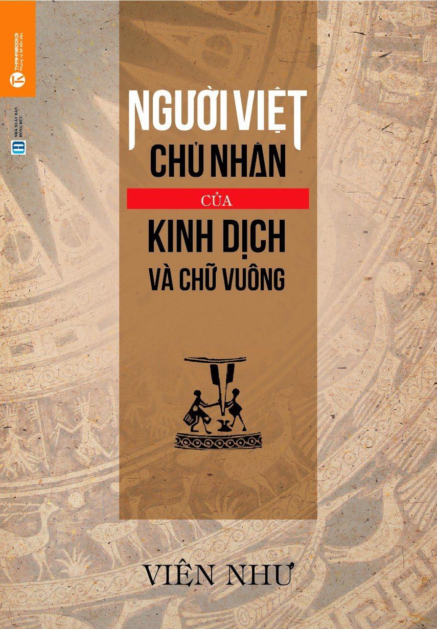 Sách khẳng định người Việt sáng tạo ra kinh Dịch
