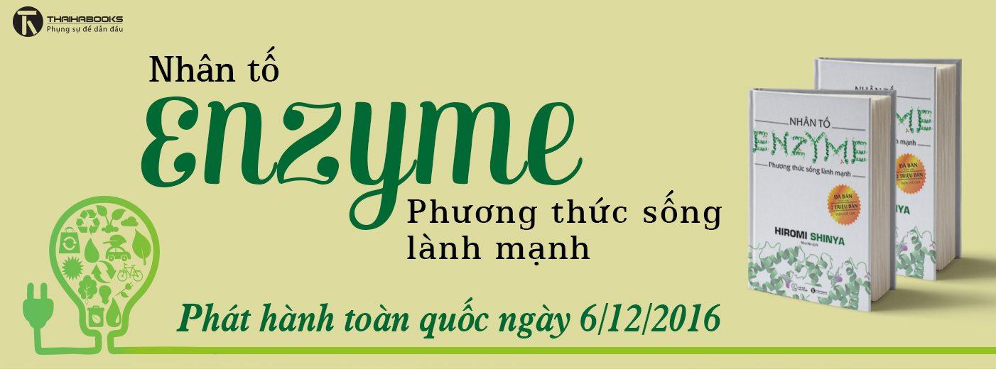 """Lãnh đạo Thái Hà Books gửi thư tới độc giả về cuốn """"Nhân tố Enzyme"""" – The Enzyme Factor"""