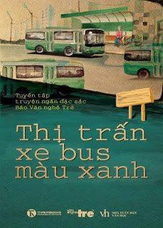 Thị trấn xe bus màu xanh – Tuyển tập truyện ngắn đặc sắc