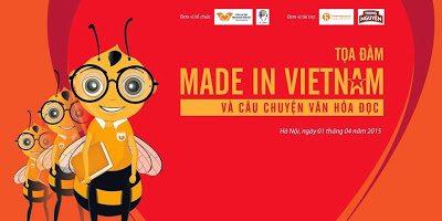 """Thư mời tham dự tọa đàm """"Made in VietNam và Câu chuyện văn hóa đọc"""""""