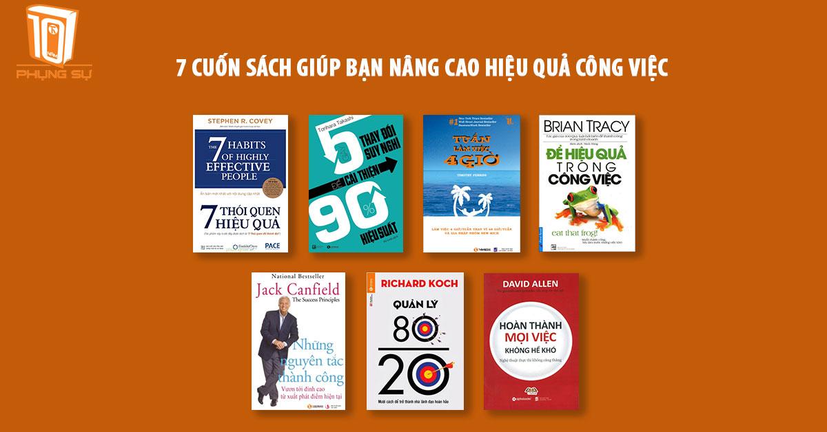7 cuốn sách giúp bạn nâng cao hiệu quả công việc