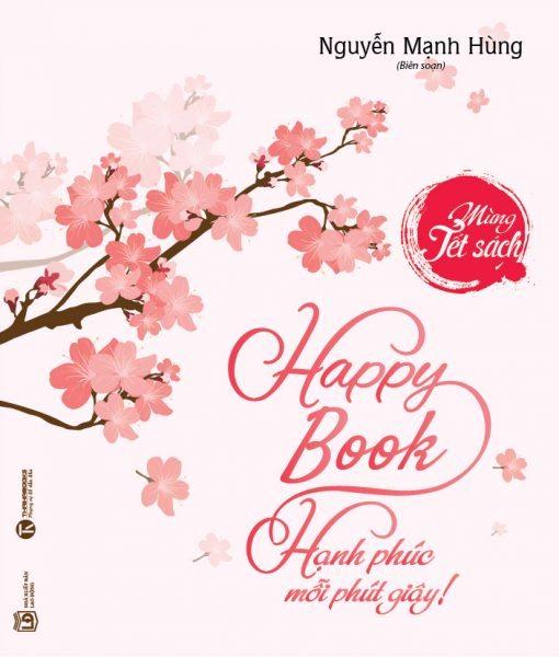 """Cảm nhận từ bạn đọc """"Happy book – hạnh phúc mỗi phút giây"""""""