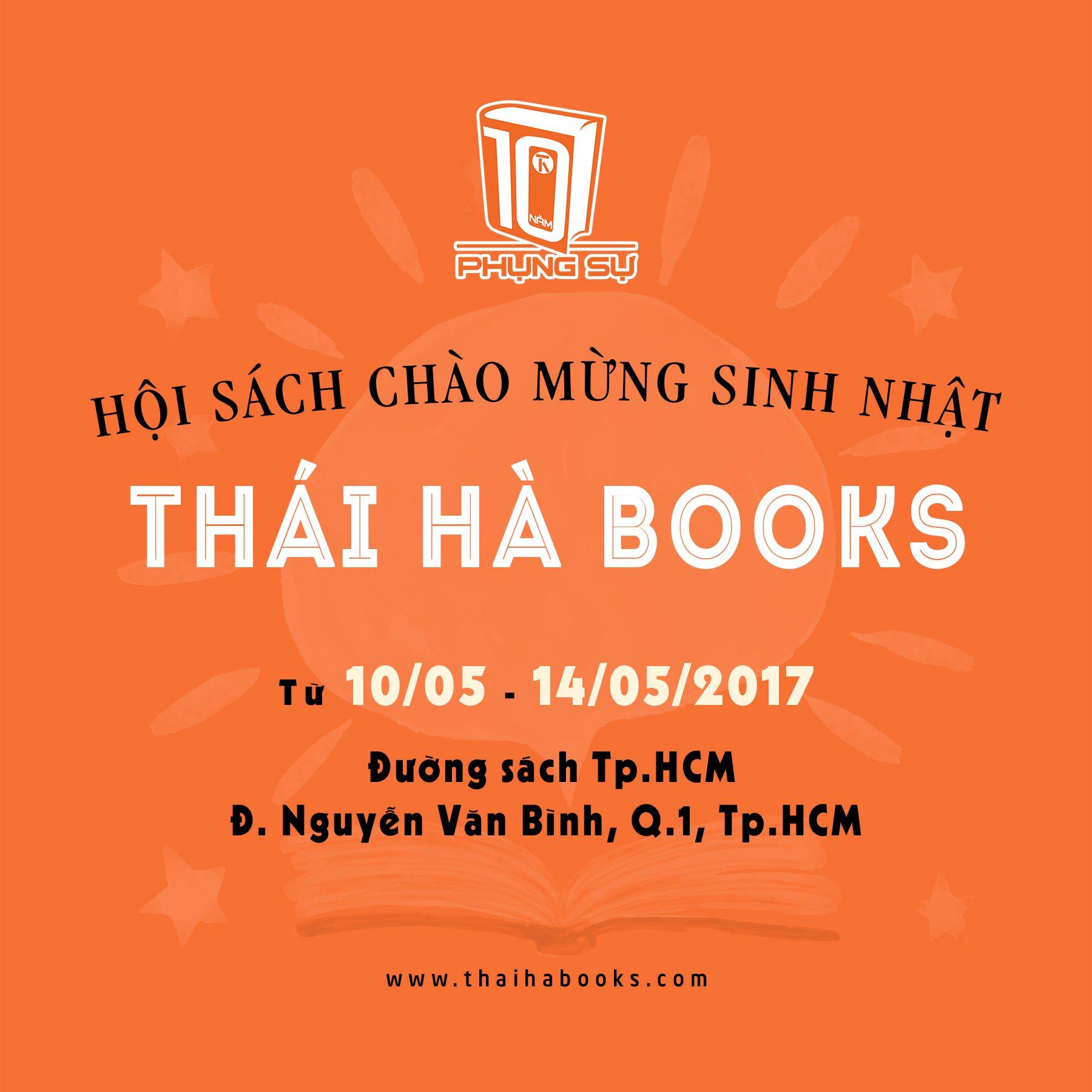 10/05 – 14/05 Thái Hà Books tổ chức hội sách mừng sinh nhật 10 năm