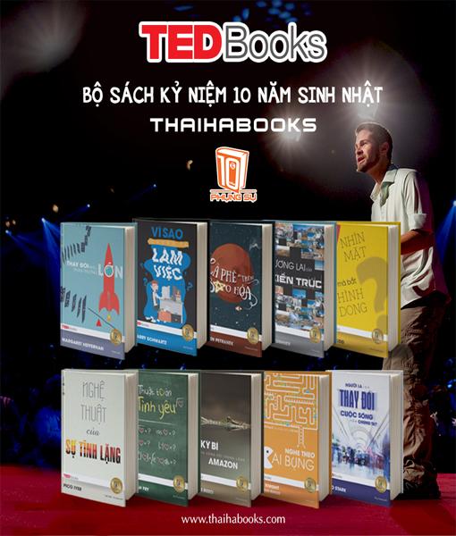 [ThaiHaBooks] – TEDBooks bộ sách mừng sinh nhật 10 năm phụng sự