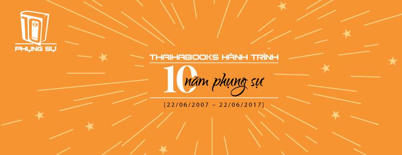 [ThaiHaBooks] – Thái Hà Books 10 năm phụng sự