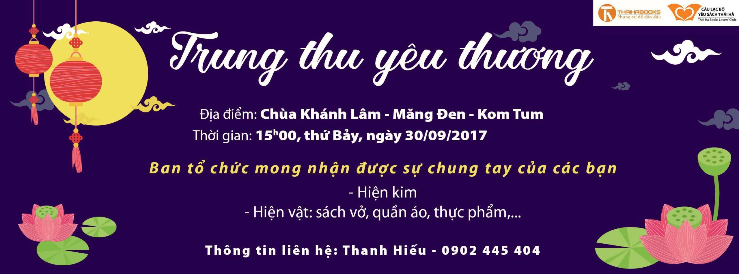"""Ngày 30/9 ThaiHaBooks HCM tổ chức """"Trung thu yêu thương"""" tại chùa Khánh Lâm, Măng Đen-Kon Tum"""
