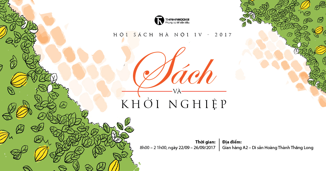 22/09 – 26/09/2017: Thái Hà Books tham gia Hội sách tại Hoàng Thành Thăng Long