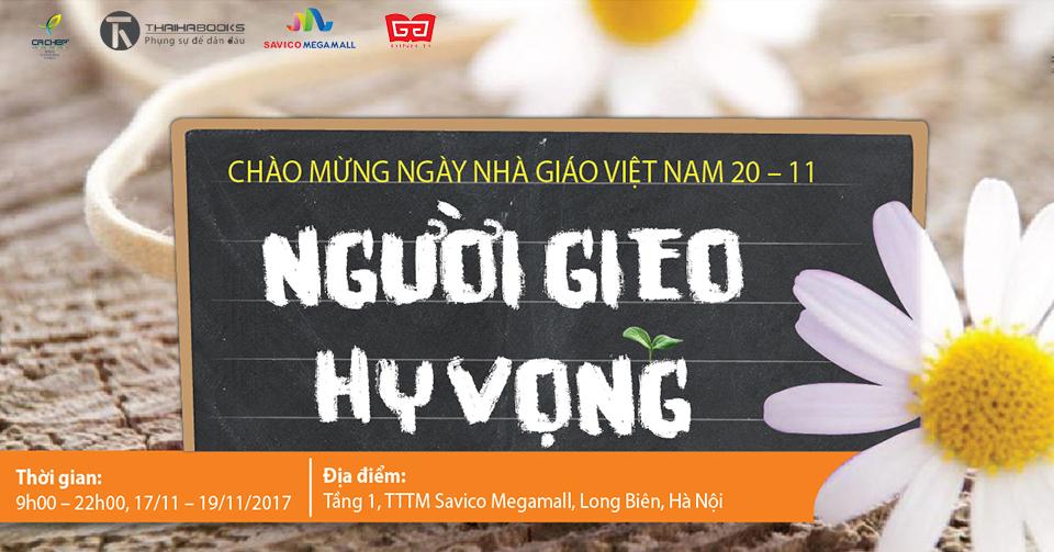 """17/11 – 19/11/2017: Hội sách mừng ngày Nhà giáo Việt Nam """"Người gieo hy vọng"""" tại Savico Megamall Long Biên"""