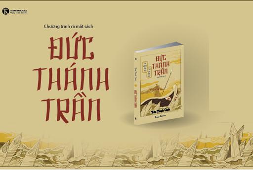 """09h00, ngày 20/01: Chương trình ra mắt sách """"Đức Thánh Trần"""""""