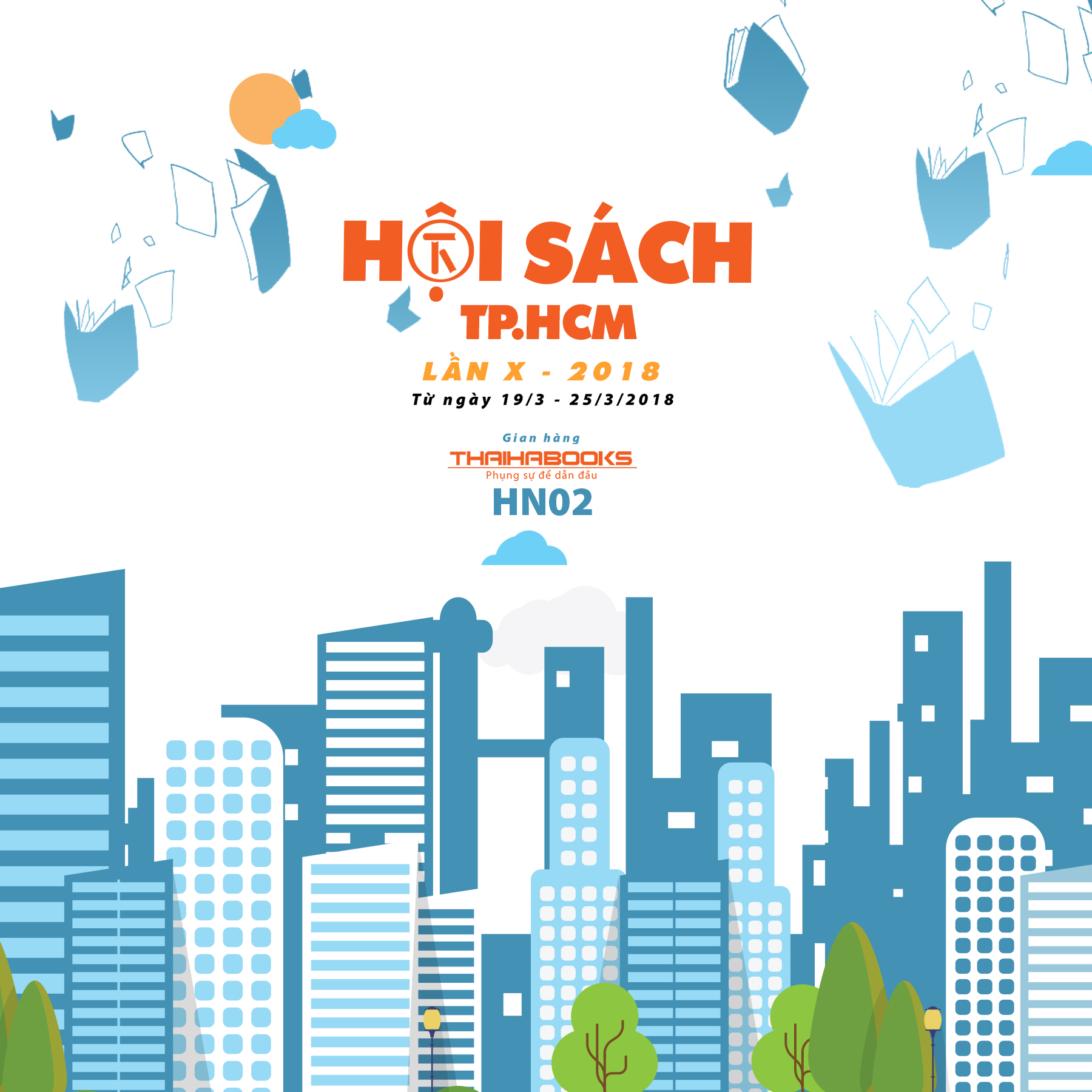 ThaiHaBooks HCM tham gia Hội sách Tp.HCM lần X/2018 từ 19/3 – 25/3
