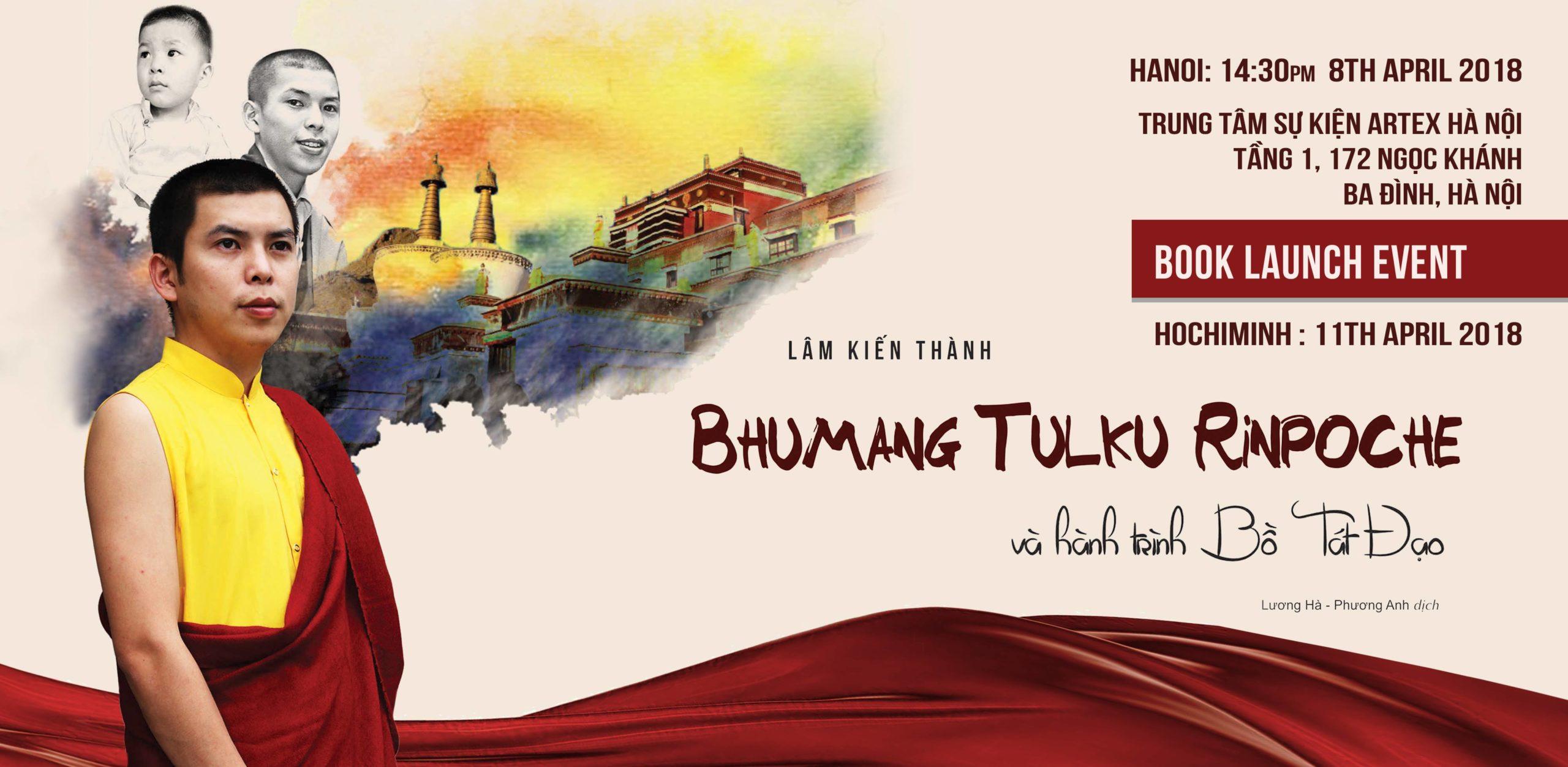 """14h30, ngày 8/4/2018: Ra mắt sách """"Bhumang Tulku Rinpoche và hành trình Bồ Tát Đạo"""""""