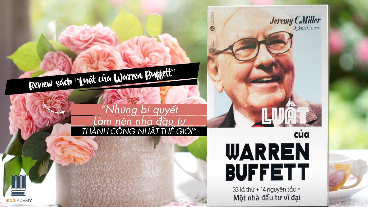 Chìa khóa giúp Warren Buffett trở thành nhà đầu tư vĩ đại