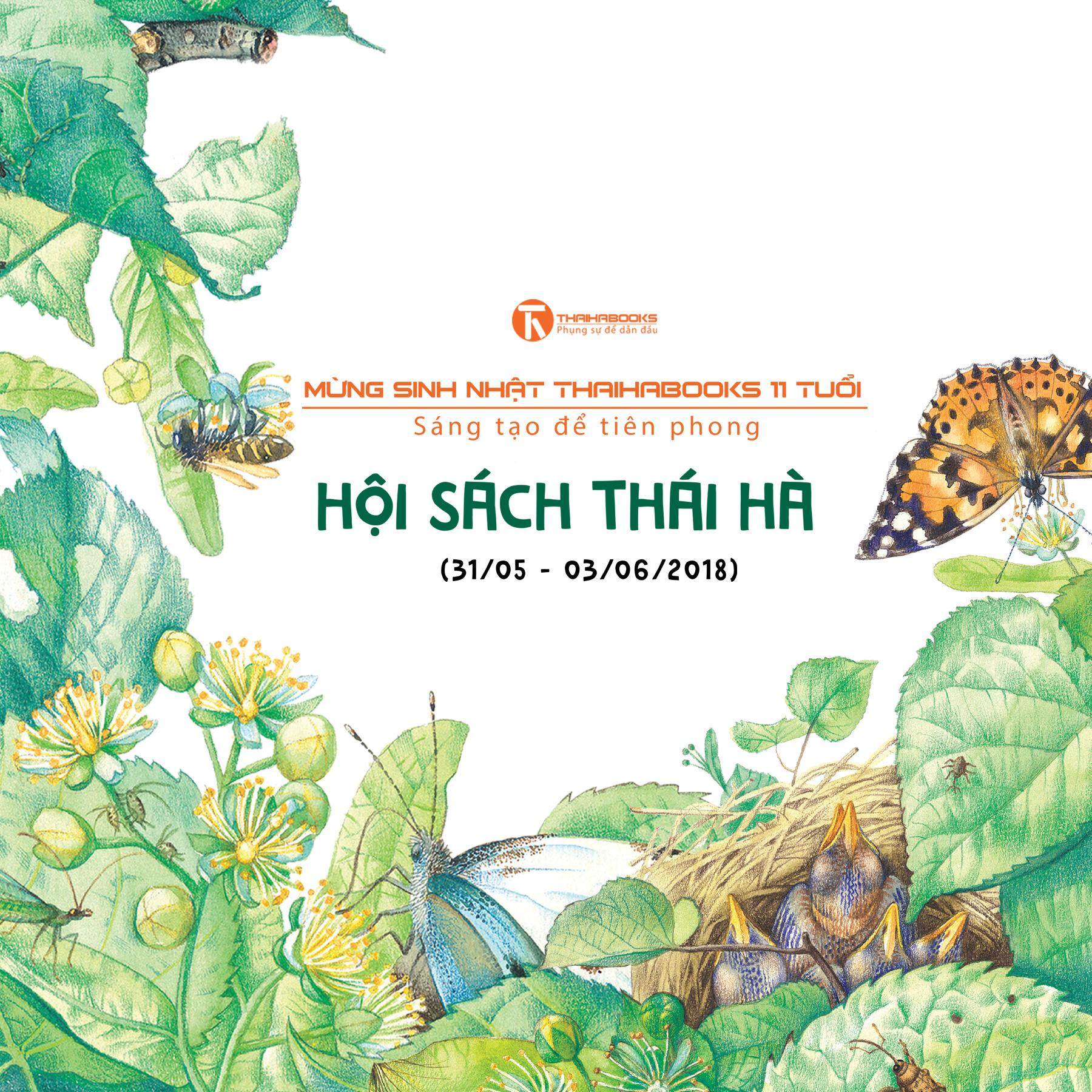 TP.HCM: HỘI SÁCH – MỪNG SINH NHẬT THÁI HÀ BOOKS 11 TUỔI TỪ 31/5 -03/06/2018