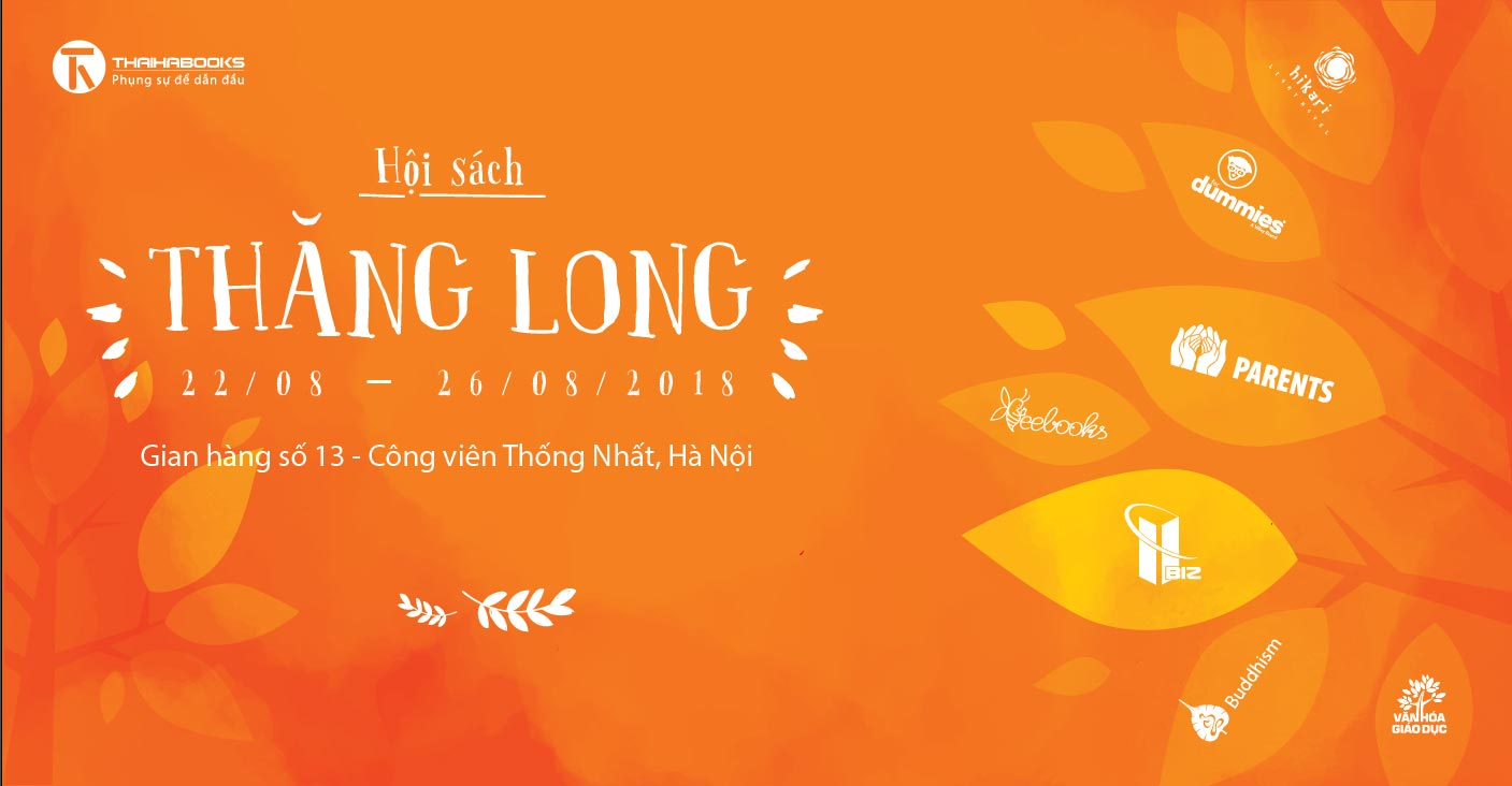 22/08 – 26/08/2018: Thái Hà Books tham dự Hội sách Thăng Long