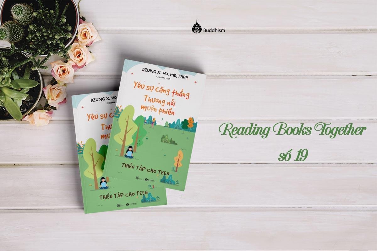 Reading Books Together số 19: Yêu sự căng thẳng, thương nỗi muộn phiền