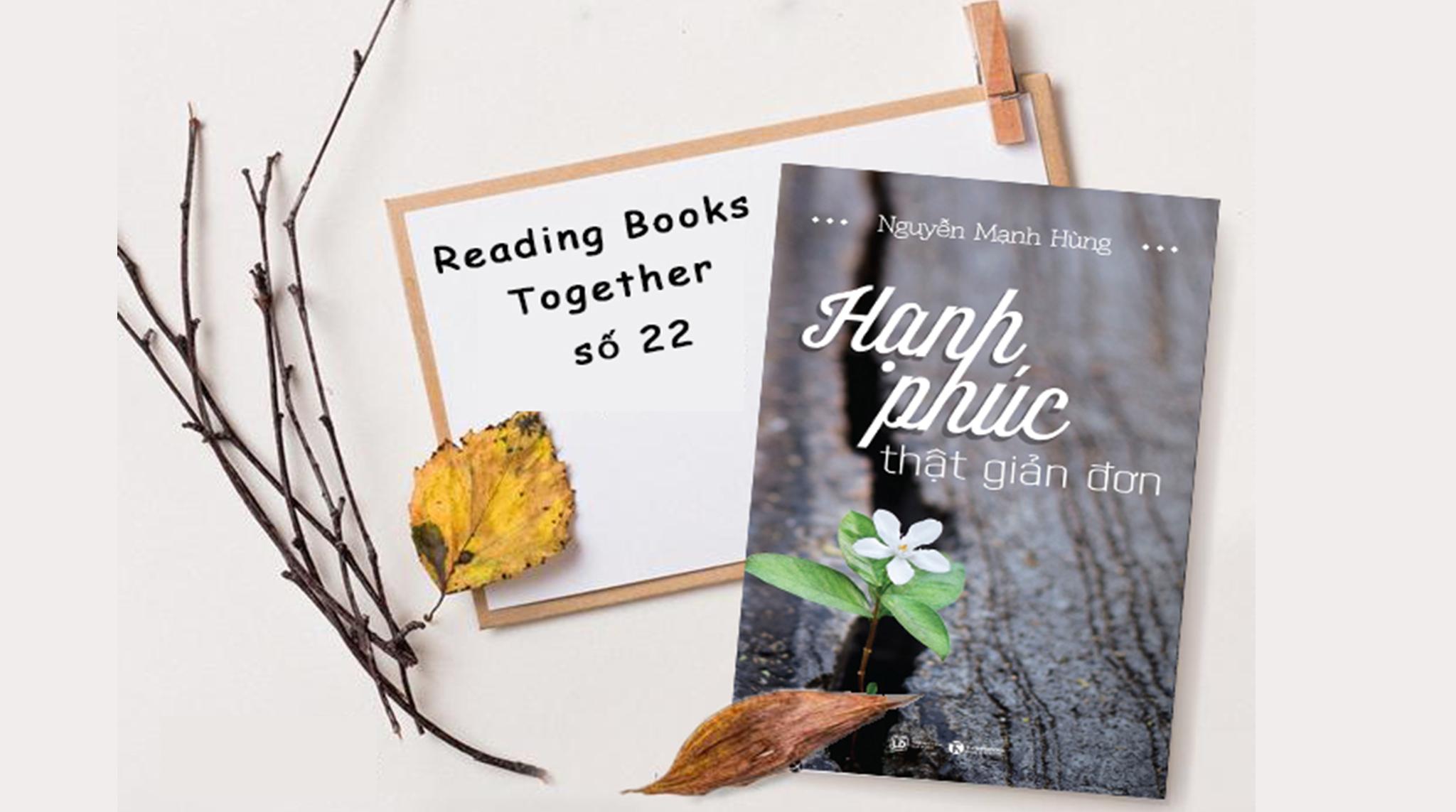 Reading Books Together số 22: Hạnh phúc thật giản đơn