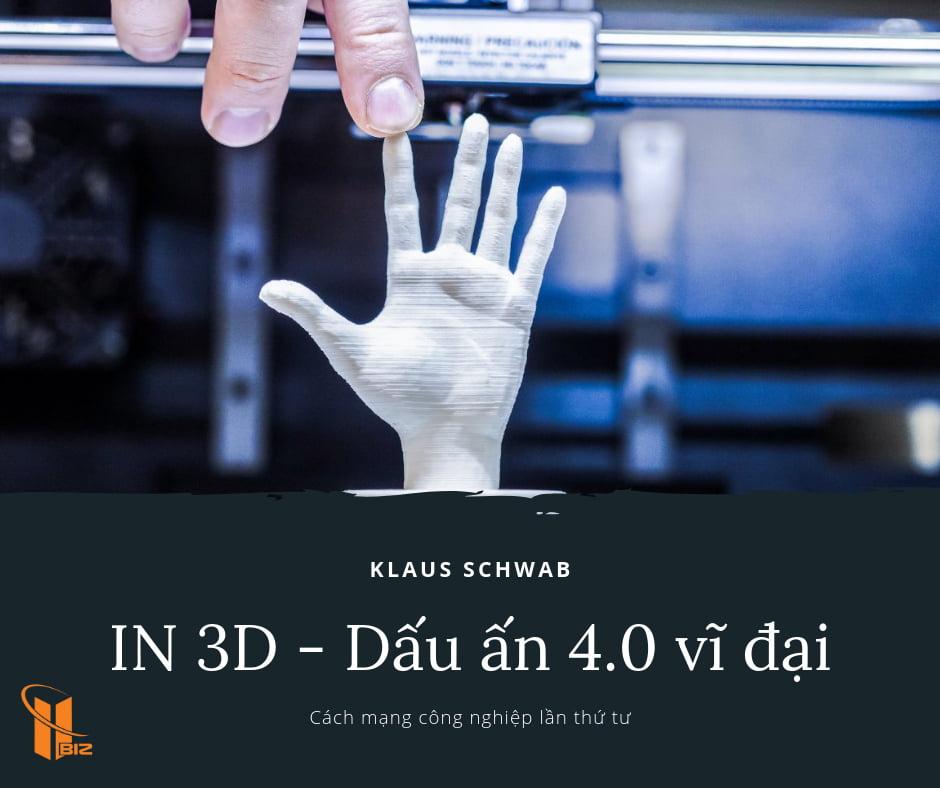 In 3D – Một dấu ấn vĩ đại của cuộc cách mạng công nghiệp lần thứ tư