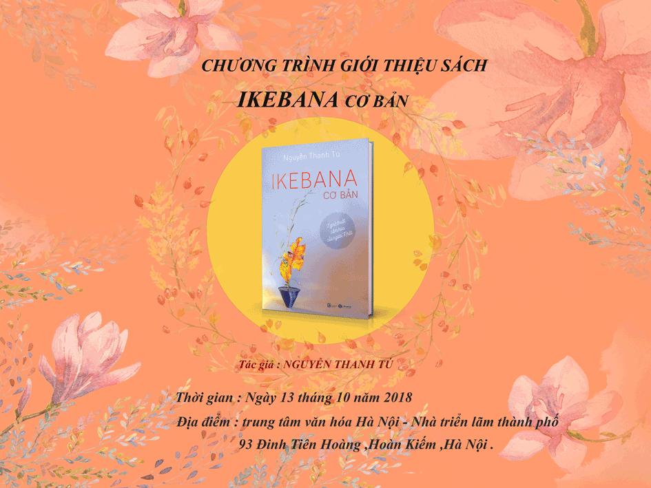Chương trình giới thiệu sách: Ikebana cơ bản – Nghệ thuật cắm hoa của người Nhật