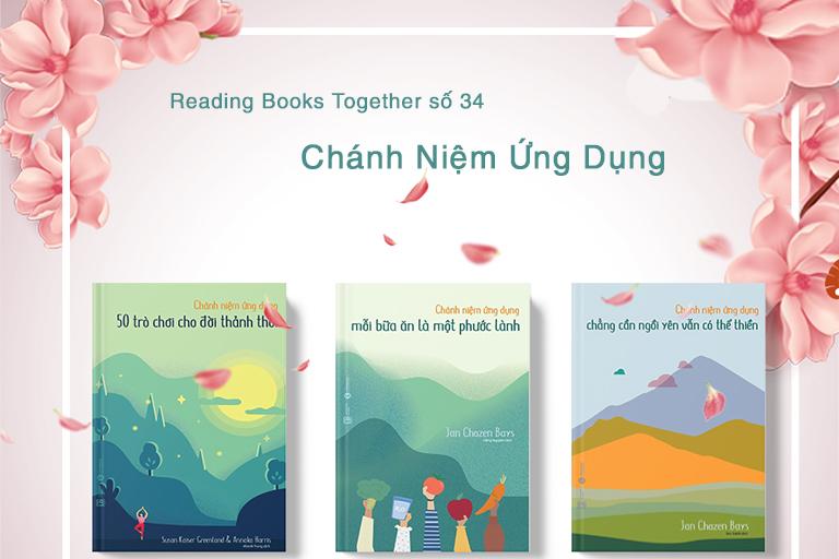Reading Books Together số 34: Chánh niệm ứng dụng