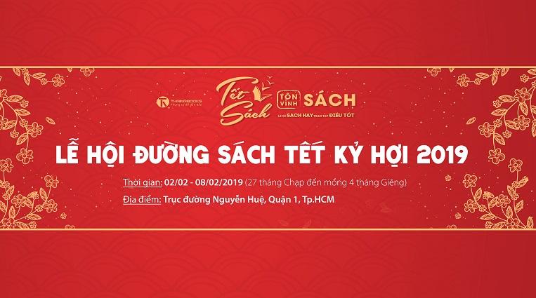 02/02 – 08/02: ThaiHaBooks tham gia Lễ hội Đường sách Tết Kỷ Hợi 2019