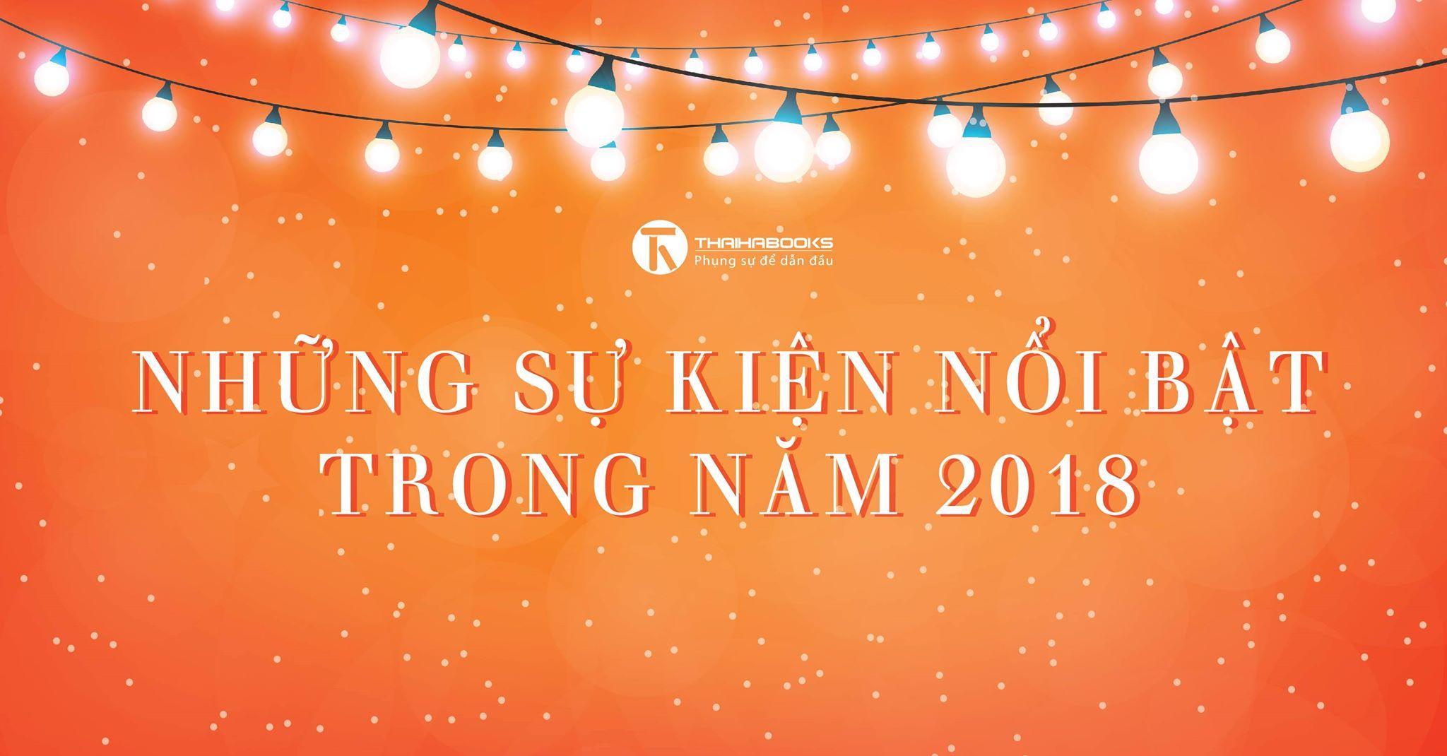 Những sự kiện nổi bật trong năm 2018 của Thái Hà Books