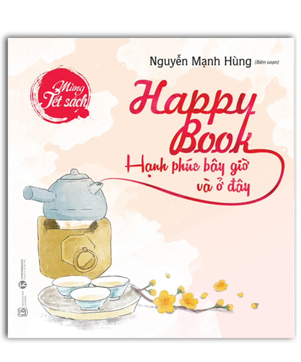 Reading Books Together số 39: Happy book Hạnh phúc bây giờ và ở đây