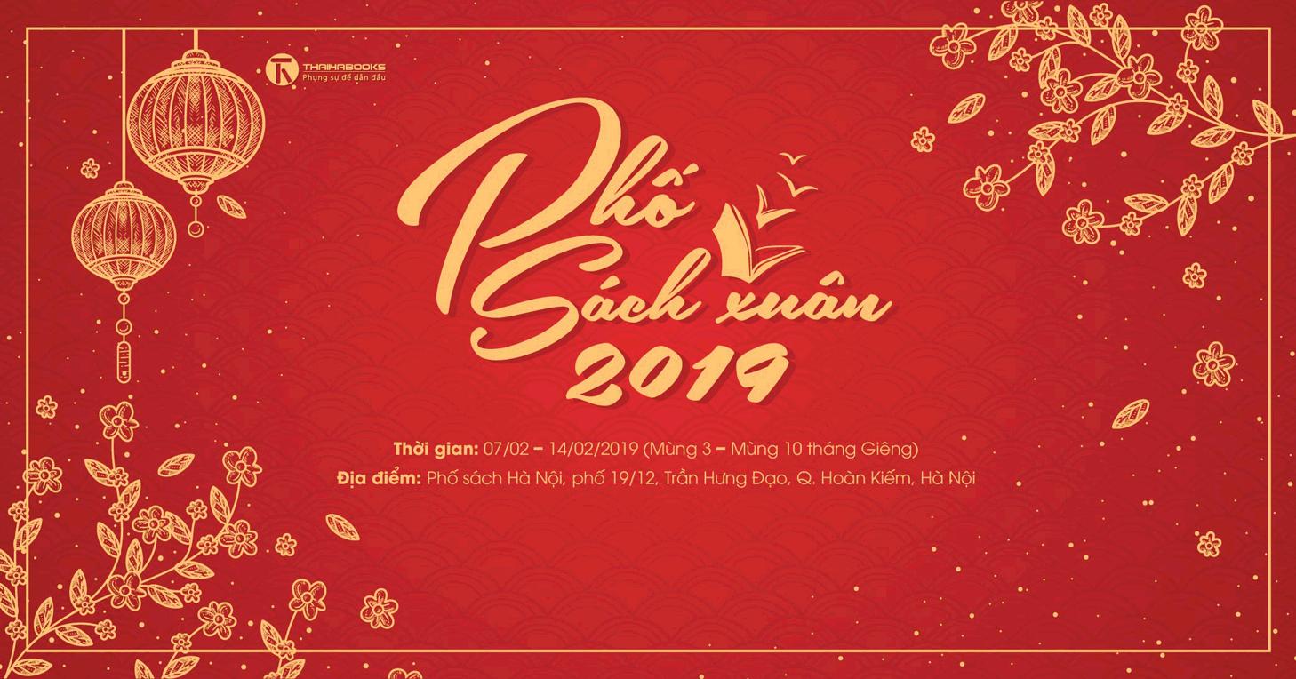 07/02 – 14/02: ThaiHaBooks tham gia Phố sách Xuân 2019