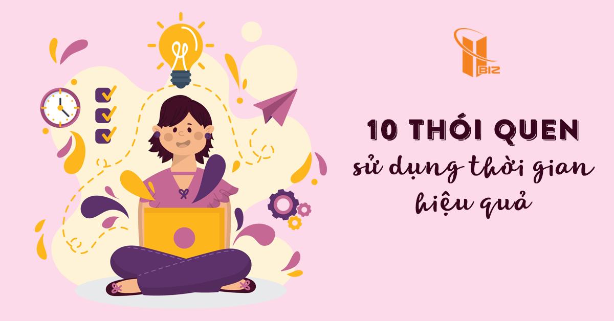 10 thói quen quản lí thời gian hiệu quả