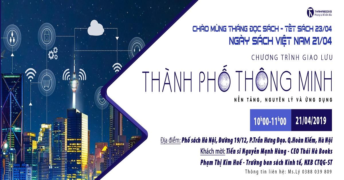 """Hà Nội ngày 21/4 giao lưu chủ đề: """"Thành phố thông minh – nền tảng, nguyên lý và ứng dụng"""""""