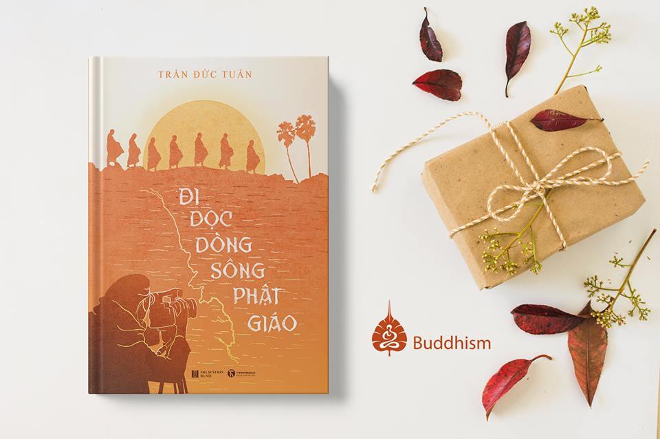 Giới thiệu sách Đi dọc dòng sông Phật giáo