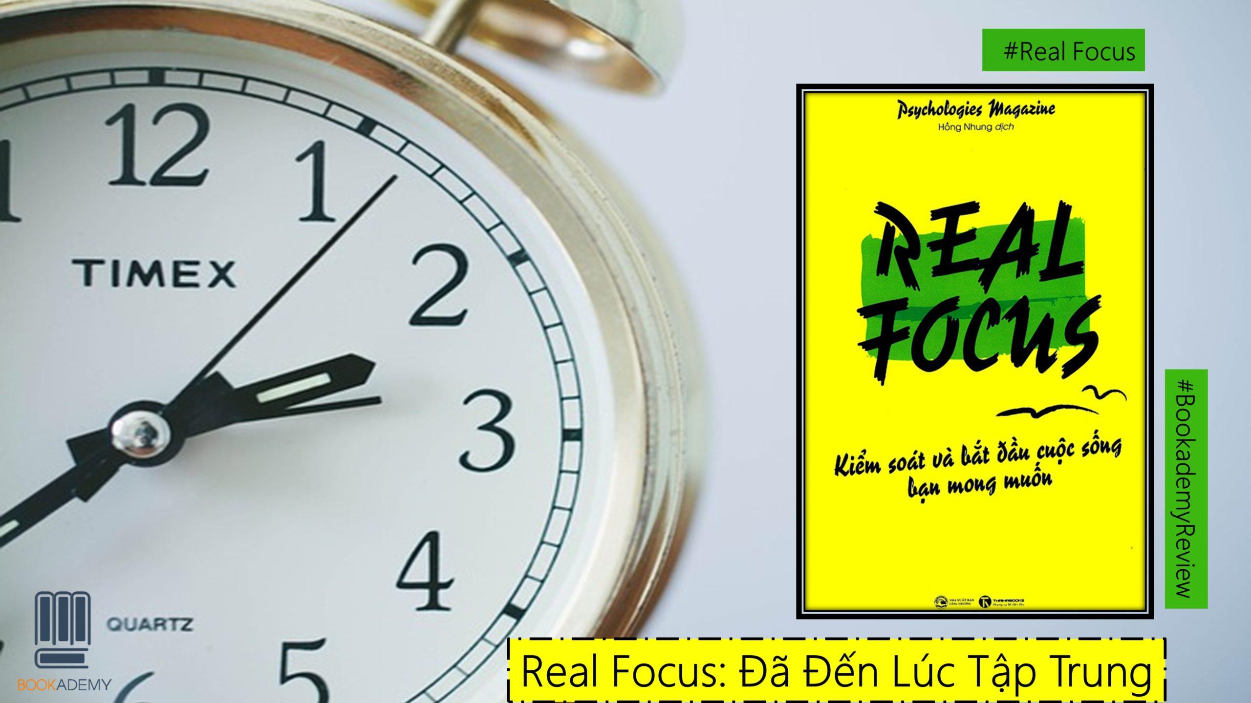 """""""Real Focus"""": Đã Đến Lúc Tập Trung"""