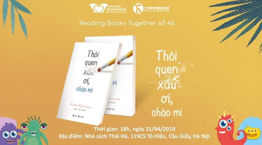 Reading Books Together số 46: Thói quen xấu ơi, chào mi!
