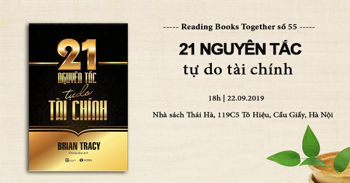 Reading Books Together số 55: 21 nguyên tắc tự do tài chính