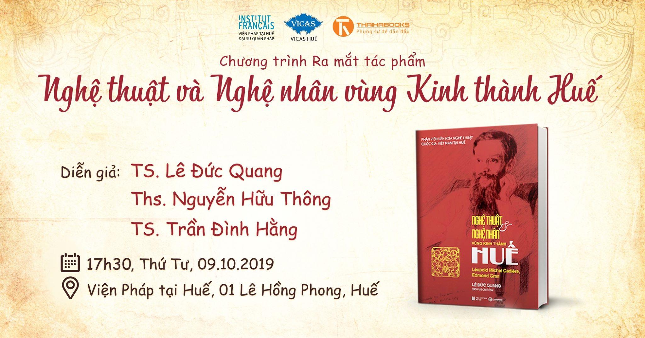 """17h30, ngày 09/10: Chương trình ra mắt tác phẩm """"Nghệ thuật và nghệ nhân vùng Kinh thành Huế"""" tại Huế"""