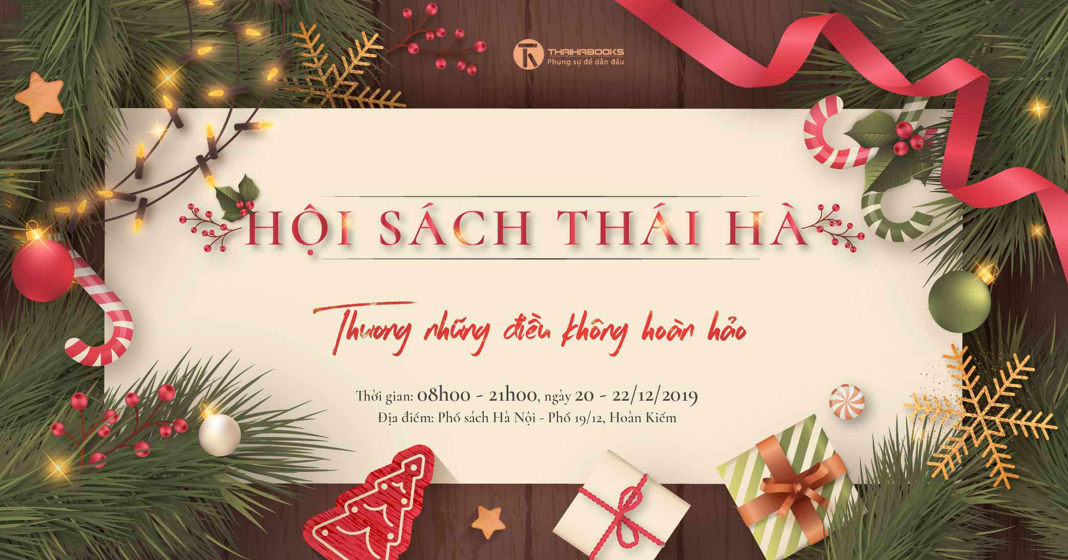 """20/12 – 22/12: Hội sách Thái Hà 2019 """"Thương những điều không hoàn hảo"""""""