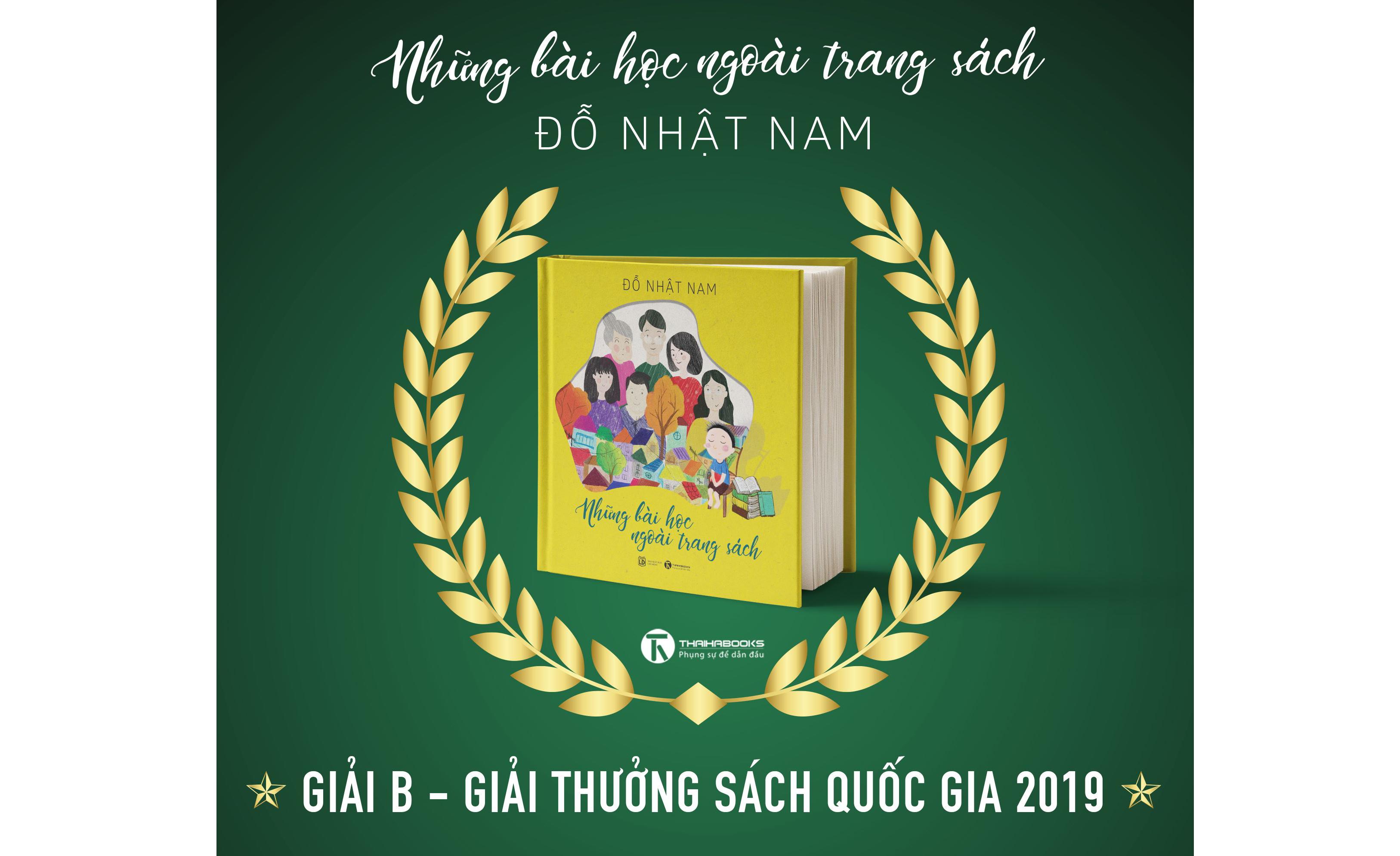 """""""Những bài học ngoài trang sách"""" do Thái Hà Books xuất bản đạt Giải B tại Lễ trao giải thưởng Sách Quốc gia 2019 – Ai nói những đứa trẻ không đủ trải nghiệm để viết sách?"""