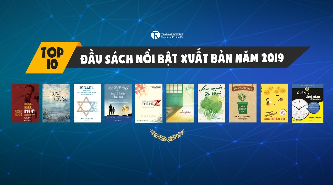 10 ĐẦU SÁCH NỔI BẬT CỦA THÁI HÀ BOOKS XUẤT BẢN NĂM 2019