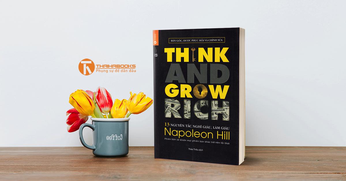 """Về việc tranh luận xung quanh việc xuất bản và bản quyền tác phẩm """"Think and Grow Rich"""", tác giả Napoleon Hill giữa Thái Hà Books và First News – Trí Việt"""