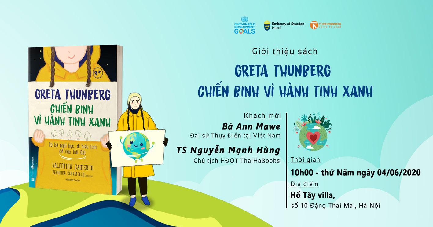 """10h00, ngày 04/06: Ngày môi trường thế giới  2020 """"Greta Thunberg – Chiến binh vì hành tinh xanh"""""""