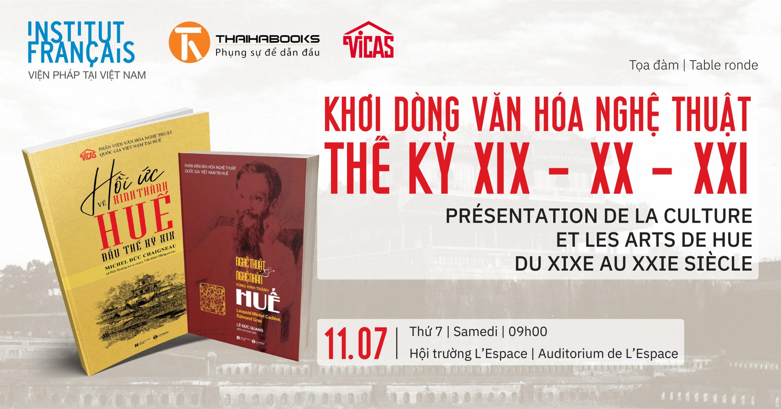 """09h00, ngày 11/07/2020: Tọa đàm """"Khơi dòng văn hóa nghệ thuật thế kỷ XIX – XX – XXI"""""""