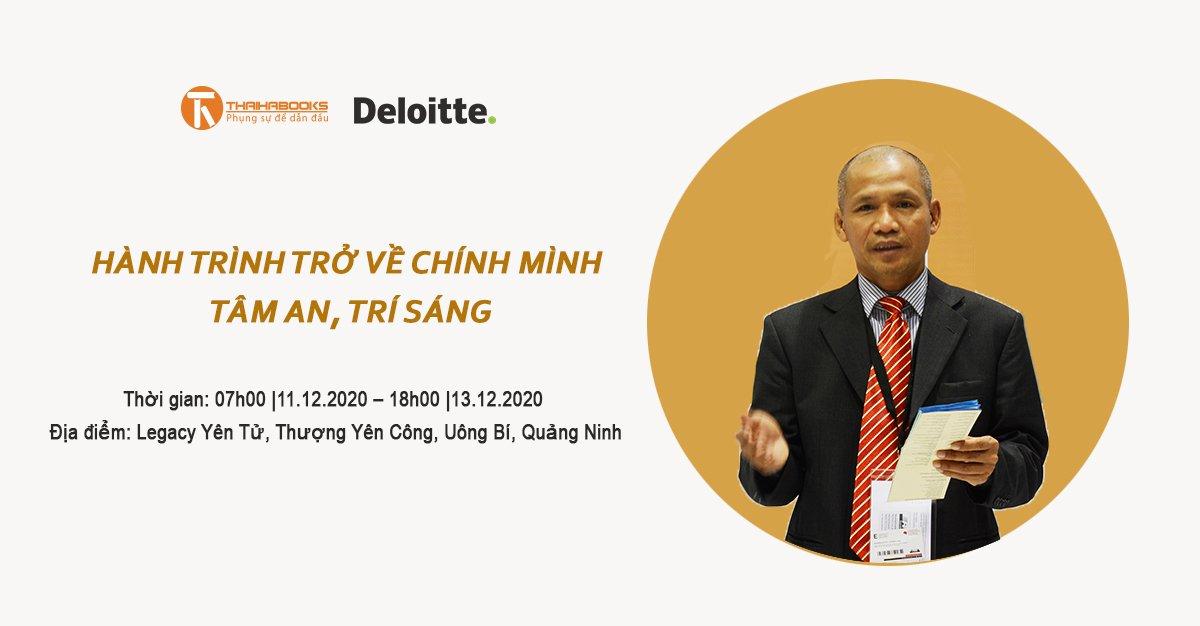 TS. Nguyễn Mạnh Hùng tham gia Hành trình trở về chính mình – Tâm an trí sáng cùng Deloitte