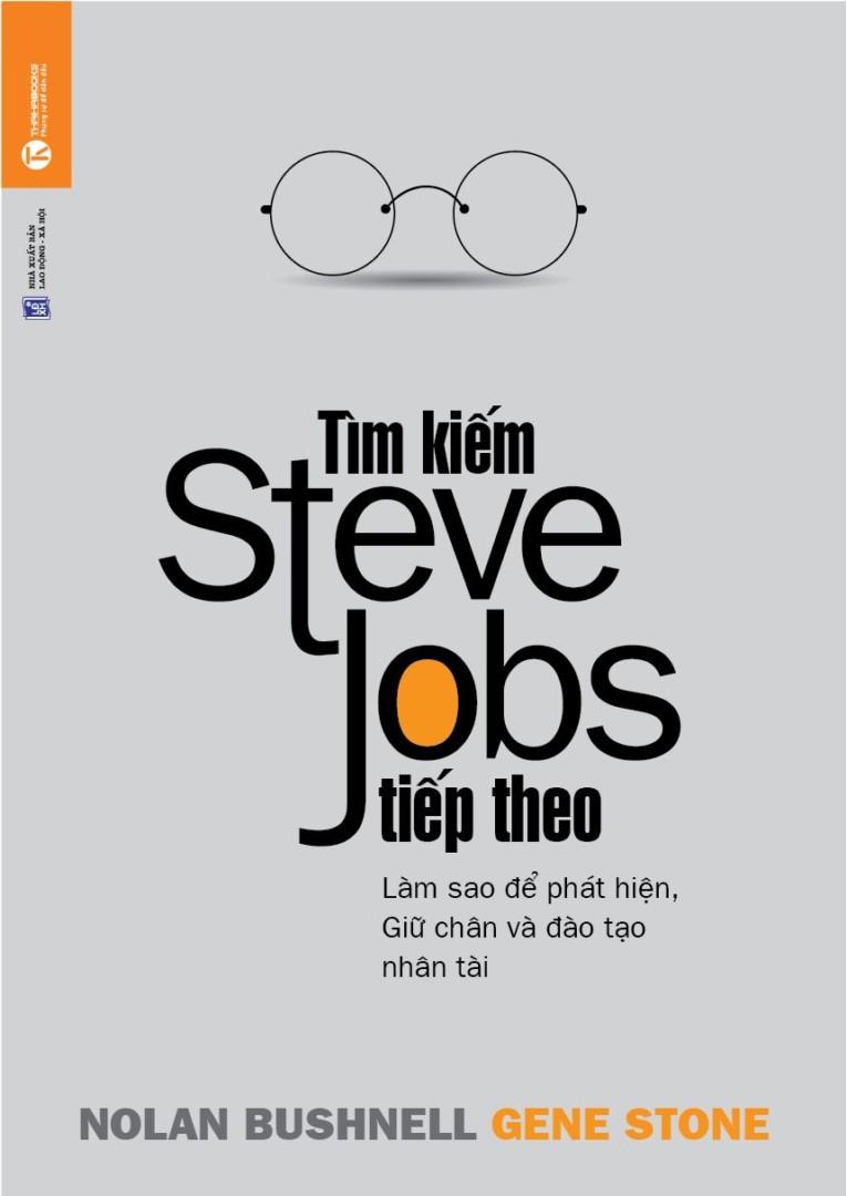 Tìm kiếm Steve Jobs tiếp theo