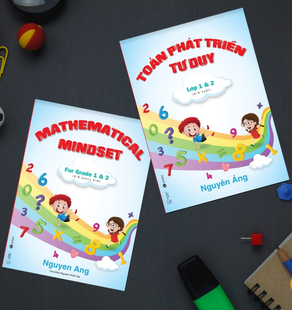 Toan phat trien tu duy – Mathematical Mindset for Grade 1&2 (suitable for 6-8 years old)