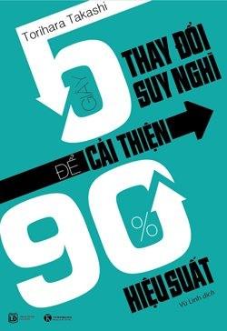 5 giây suy nghĩ để cải thiện 90% hiệu suất