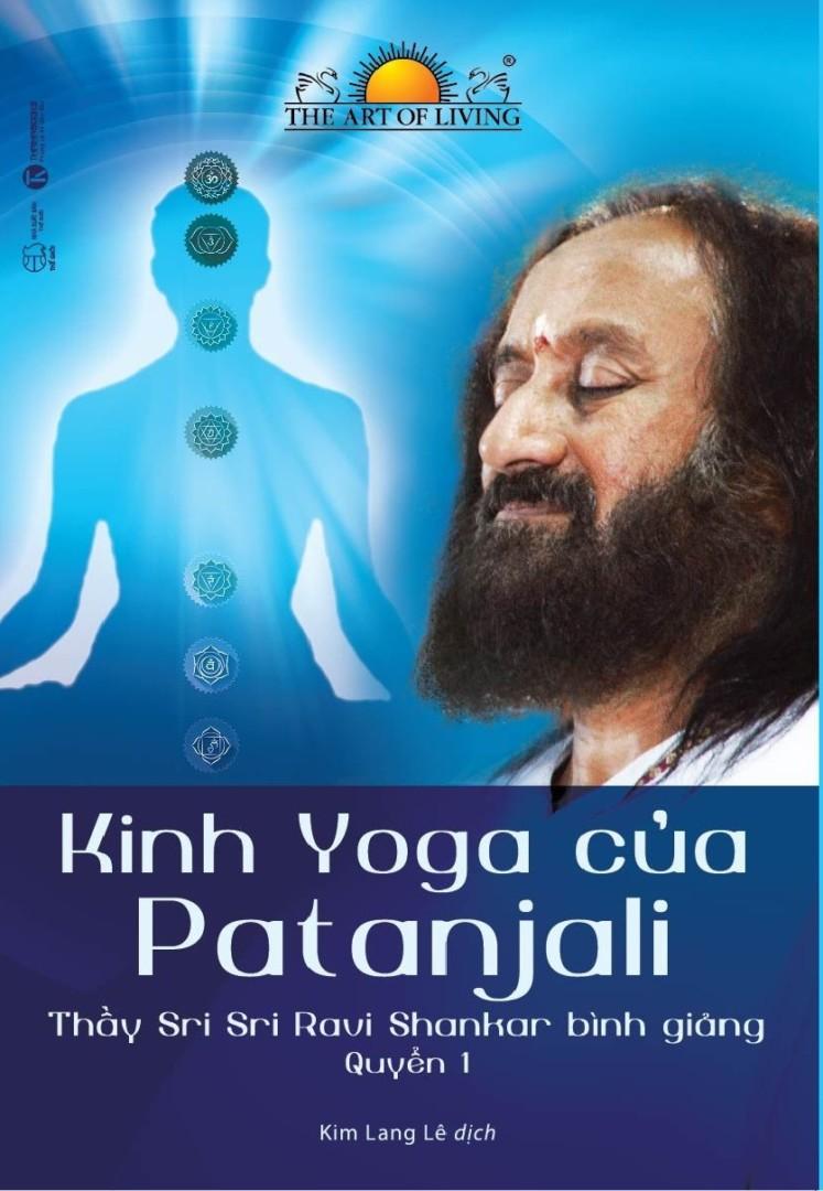 Kinh Yoga của Patanjali – thầy Sri Sri Ravi Shankar bình giảng