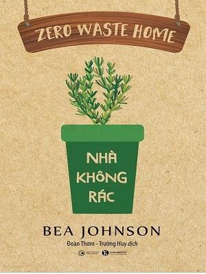 Zero Waste Home: Nhà Không Rác