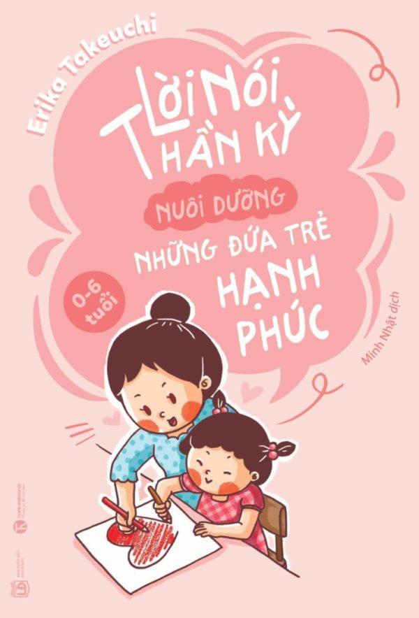 Bia Loi Noi Than Ky Nuoi Duong Nhung Dua Tre Hanh Phuc B1.jpg